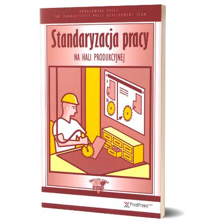 Standaryzacja pracy na hali produkcyjnej